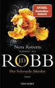 Cover-Bild zu Der liebevolle Mörder von Robb, J.D.