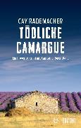 Cover-Bild zu Tödliche Camargue (eBook) von Rademacher, Cay