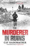 Cover-Bild zu Murderer in Ruins (eBook) von Rademacher, Cay