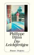 Cover-Bild zu Die Leichtfertigen von Djian, Philippe