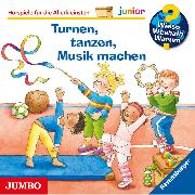 Cover-Bild zu Wieso? Weshalb? Warum? junior. Turnen, tanzen, Musik machen (Audio Download) von Droop, Constanza