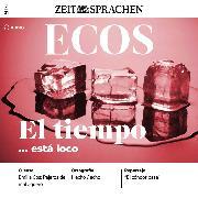 Cover-Bild zu Spanisch lernen Audio - Das Wetter spielt verrückt (Audio Download) von Jimenez, Covadonga