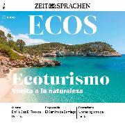 Cover-Bild zu Spanisch lernen Audio - Ökotourismus - Zurück zur Natur (Audio Download) von Jimenez, Covadonga