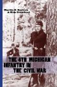 Cover-Bild zu The 4th Michigan Infantry in the Civil War von Bertera, Martin N.