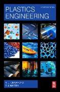 Cover-Bild zu Plastics Engineering von Crawford, Russell J. (Fomer Vice Chancellor, University of Waikato, Hamilton, Waikato, New Zealand)