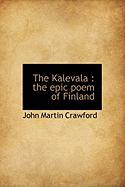 Cover-Bild zu The Kalevala von Crawford, John Martin