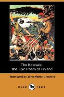 Cover-Bild zu The Kalevala: The Epic Poem of Finland (Dodo Press) von Crawford, John Martin (Übers.)