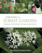Cover-Bild zu Creating a Forest Garden (eBook) von Crawford, Martin