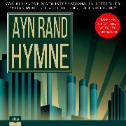 Cover-Bild zu Hymne (Ungekürzt) (Audio Download) von Rand, Ayn