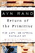 Cover-Bild zu The Return of the Primitive (eBook) von Rand, Ayn