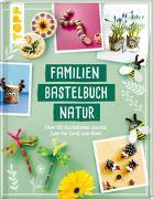 Cover-Bild zu Familienbastelbuch Natur von frechverlag