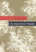 Cover-Bild zu Zu ungewisser Stunde von Levi, Primo