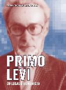Cover-Bild zu Primo Levi. Su legado humanista (eBook) von Ginzburg, Carlo