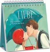 Cover-Bild zu Liebe - Das schönste Gefühl der Welt von Delforge, Hélène