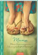 Cover-Bild zu Mama - Meine Erinnerungen an Schwangerschaft und Mamazeit von Delforge, Hélène