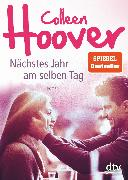 Cover-Bild zu Nächstes Jahr am selben Tag (eBook) von Hoover, Colleen