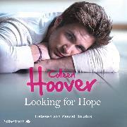 Cover-Bild zu Sky & Dean-Reihe 2: Looking for Hope (Audio Download) von Hoover, Colleen