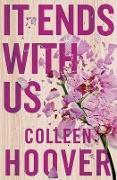 Cover-Bild zu It Ends with Us von Hoover, Colleen