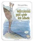 Cover-Bild zu Wahrscheinlich guckt wieder kein Schwein von Waechter, F.K.