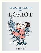 Cover-Bild zu Im Wahlkampf mit Loriot von Loriot