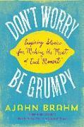 Cover-Bild zu Don't Worry, Be Grumpy (eBook) von Brahm, Ajahn