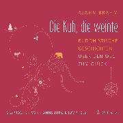 Cover-Bild zu Die Kuh, die weinte (Audio Download) von Brahm, Ajahn
