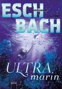 Cover-Bild zu Ultramarin (3) (eBook) von Eschbach, Andreas