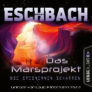 Cover-Bild zu Die steinernen Schatten - Das Marsprojekt, Teil 4 (Ungekürzt) (Audio Download) von Eschbach, Andreas
