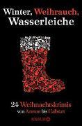 Cover-Bild zu Winter, Weihrauch, Wasserleiche von Eschbach, Andreas