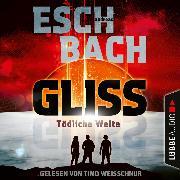 Cover-Bild zu Gliss - Tödliche Weite (Ungekürzt) (Audio Download) von Eschbach, Andreas