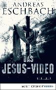 Cover-Bild zu Das Jesus-Video (eBook) von Eschbach, Andreas