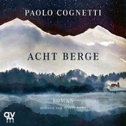 Cover-Bild zu Acht Berge von Cognetti, Paolo