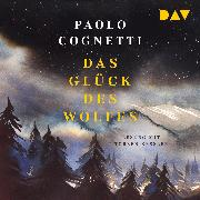 Cover-Bild zu Das Glück des Wolfes (Audio Download) von Cognetti, Paolo