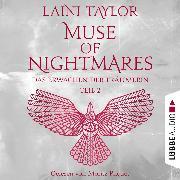 Cover-Bild zu Das Erwachen der Träumerin - Muse of Nightmares, Teil 2 - Strange the Dreamer, Band 4 (Ungekürzt) (Audio Download) von Taylor, Laini