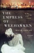 Cover-Bild zu The Empress of Weehawken von Dische, Irene