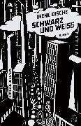 Cover-Bild zu Schwarz und Weiß (eBook) von Dische, Irene