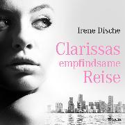 Cover-Bild zu Clarissas empfindsame Reise (Audio Download) von Dische, Irene