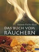 Cover-Bild zu Das Buch vom Räuchern von Fischer-Rizzi, Susanne