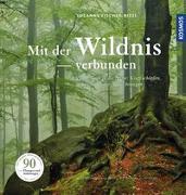 Cover-Bild zu Mit der Wildnis verbunden von Fischer-Rizzi, Susanne