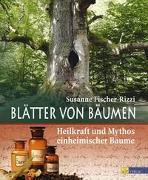 Cover-Bild zu Blätter von Bäumen von Fischer-Rizzi, Susanne