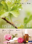 Cover-Bild zu Das grosse Buch der Pflanzenwässer (eBook) von Fischer-Rizzi, Susanne