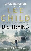 Cover-Bild zu Die Trying von Child, Lee