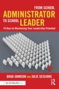 Cover-Bild zu From School Administrator to School Leader (eBook) von Johnson, Brad