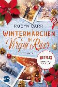 Cover-Bild zu Wintermärchen in Virgin River (eBook) von Carr, Robyn
