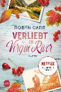 Cover-Bild zu Verliebt in Virgin River (eBook) von Carr, Robyn