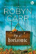 Cover-Bild zu En el horizonte (eBook) von Carr, Robyn