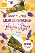 Cover-Bild zu Liebeserwachen in Virgin River (eBook) von Carr, Robyn