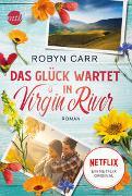 Cover-Bild zu Das Glück wartet in Virgin River von Carr, Robyn