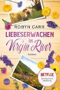 Cover-Bild zu Liebeserwachen in Virgin River von Carr, Robyn