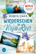 Cover-Bild zu Wiedersehen in Virgin River von Carr, Robyn